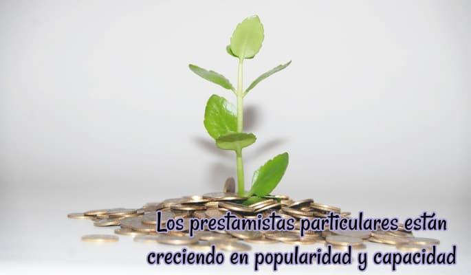 Los prestamistas particulares están creciendo en popularidad y capacidad