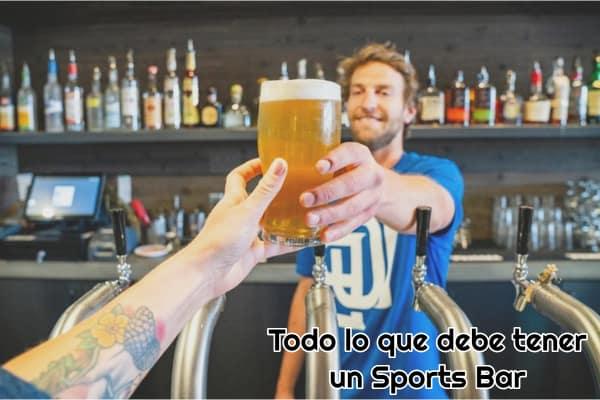 Todo lo que debe tener un Sports Bar